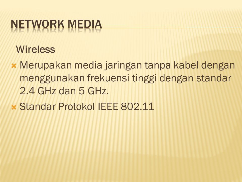 Network media Wireless