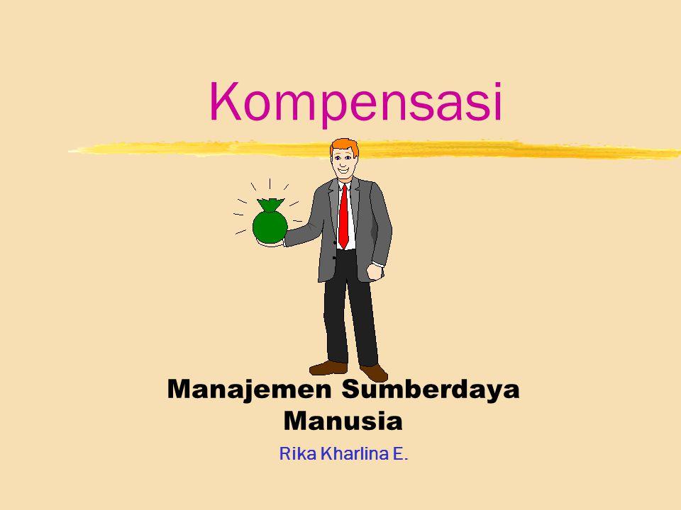 Manajemen Sumberdaya Manusia Rika Kharlina E.