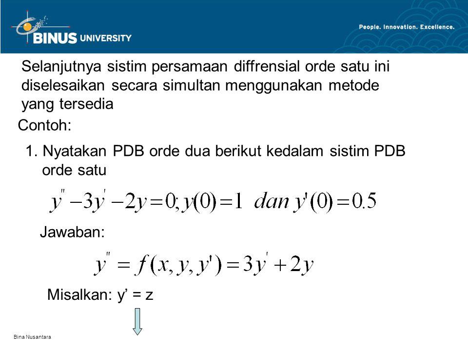 Selanjutnya sistim persamaan diffrensial orde satu ini