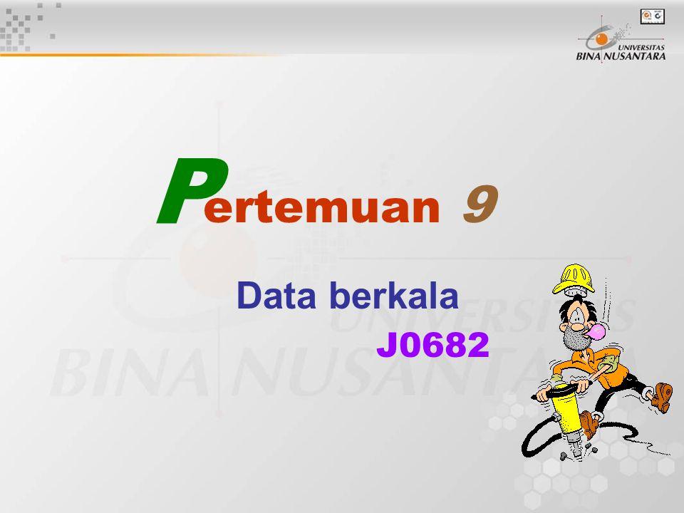 P ertemuan 9 Data berkala J0682