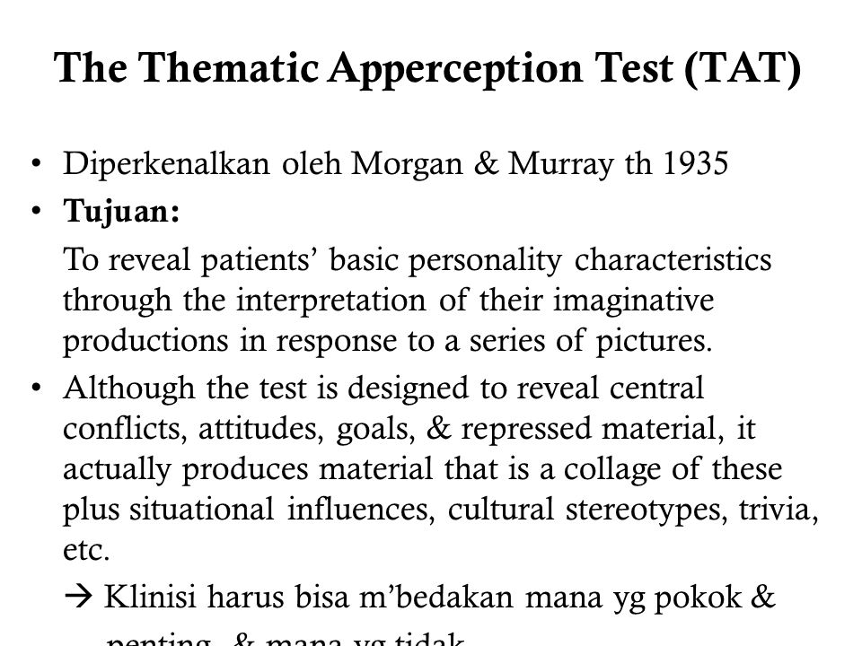 The Thematic Apperception Test (TAT)