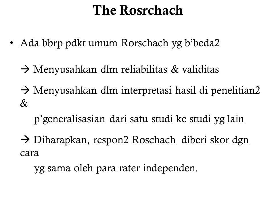 The Rosrchach Ada bbrp pdkt umum Rorschach yg b'beda2