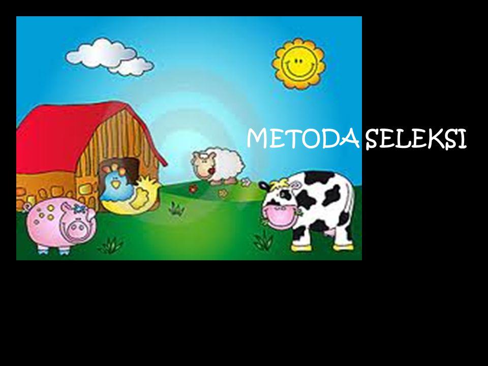 METODA SELEKSI