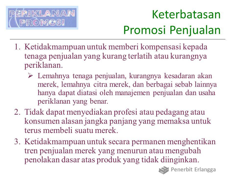 Keterbatasan Promosi Penjualan