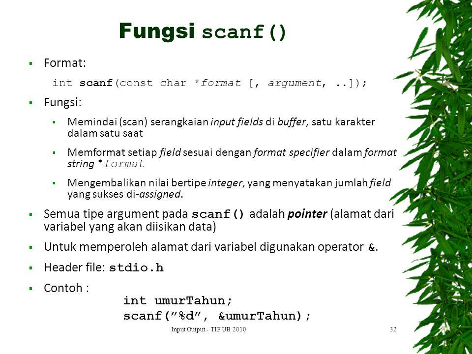 Fungsi scanf() Format: Fungsi: