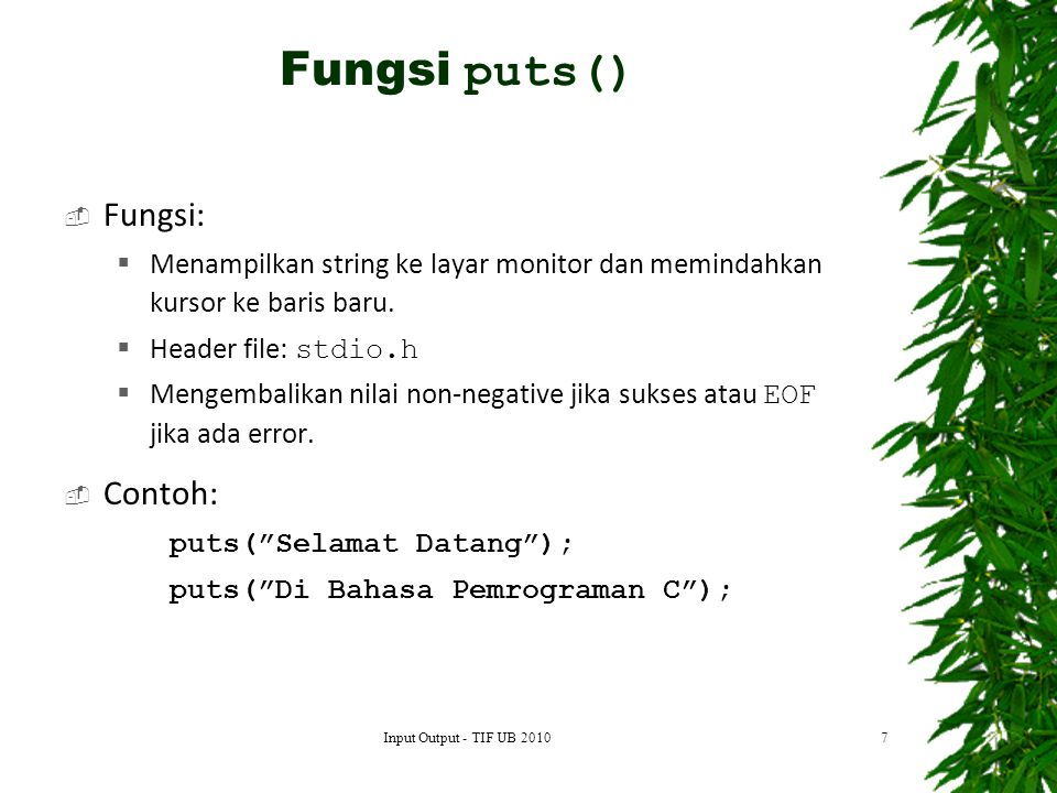 Fungsi puts() Fungsi: Contoh: