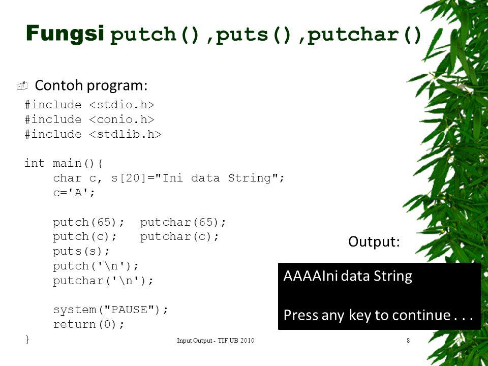 Fungsi putch(),puts(),putchar()