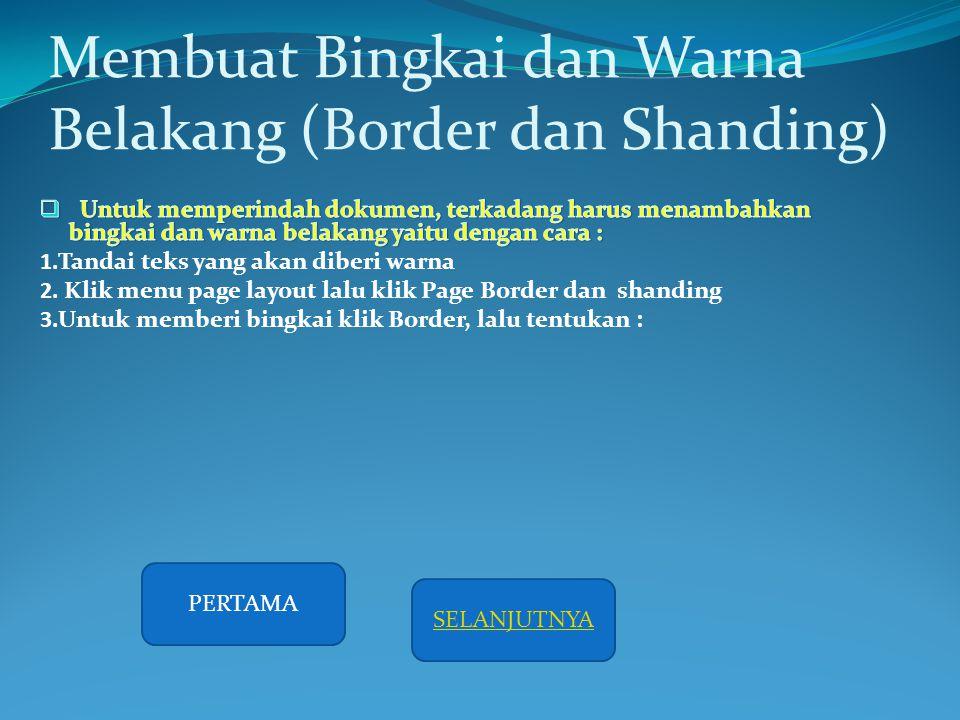 Membuat Bingkai dan Warna Belakang (Border dan Shanding)