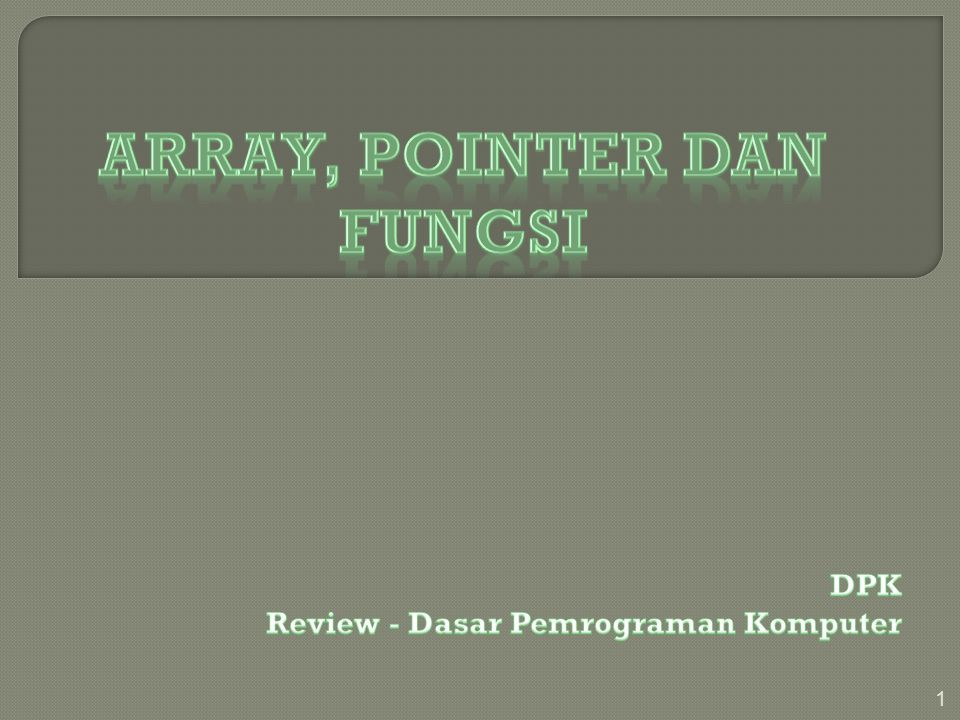 Array, POINTER dan FUNGSI