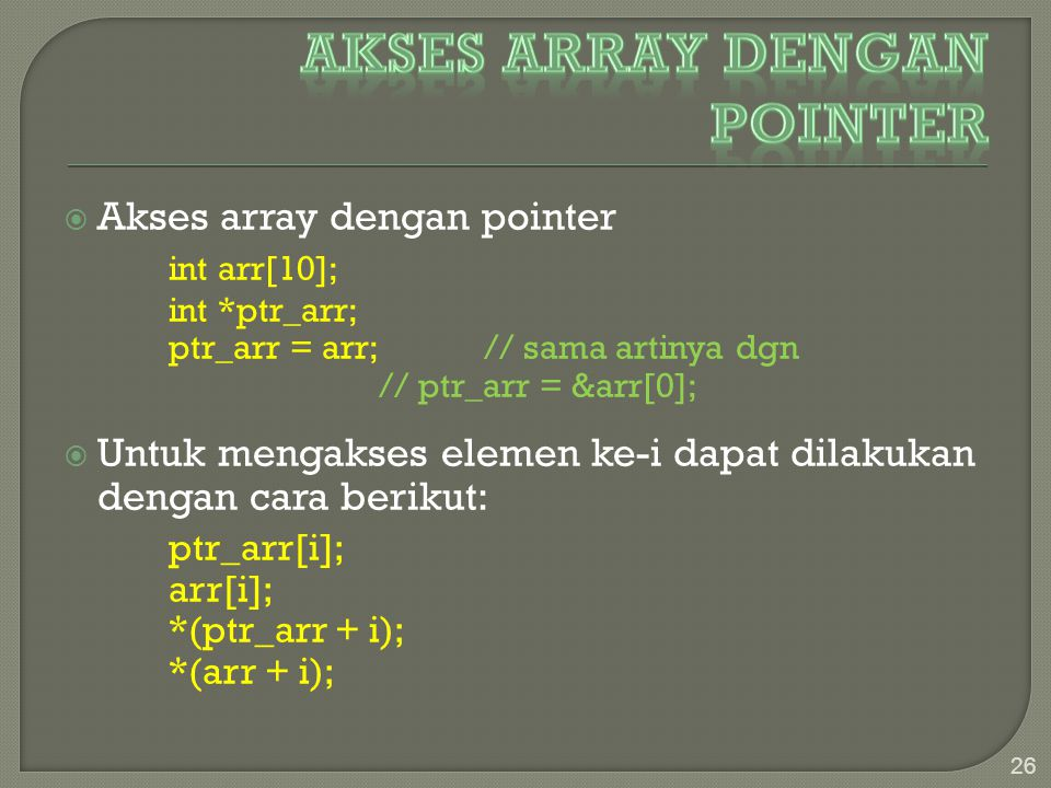 Akses Array Dengan pointer