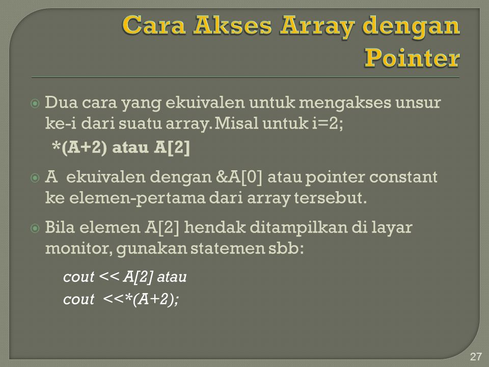 Cara Akses Array dengan Pointer