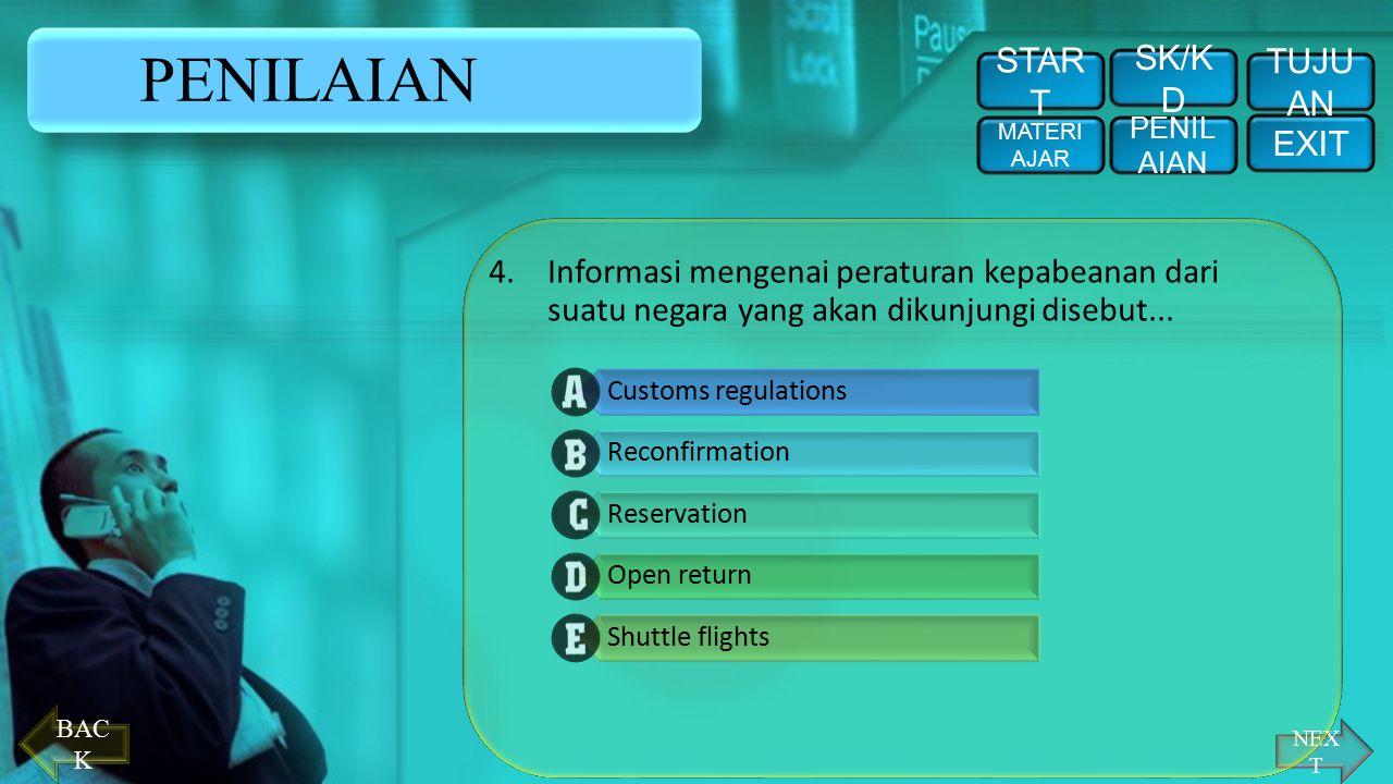 PENILAIAN START SK/KD TUJUAN EXIT