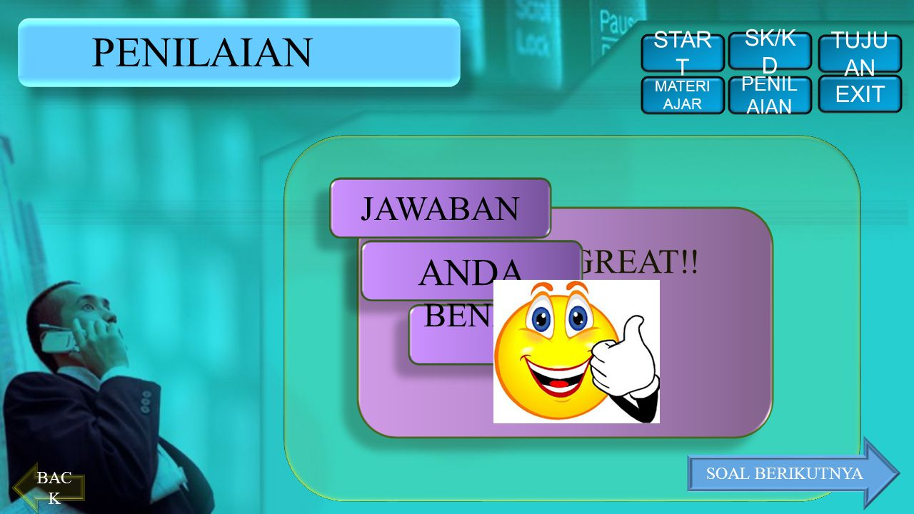 PENILAIAN ANDA JAWABAN YOU'RE GREAT!! BENAAAAAR START SK/KD TUJUAN
