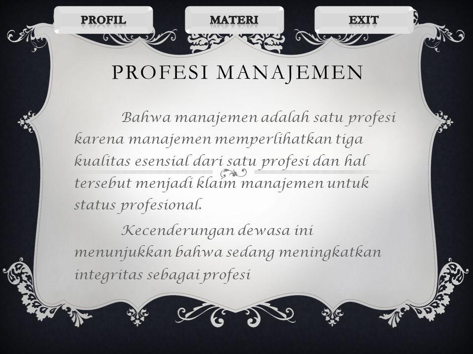 Profil Materi. Exit. Profesi manajemen.