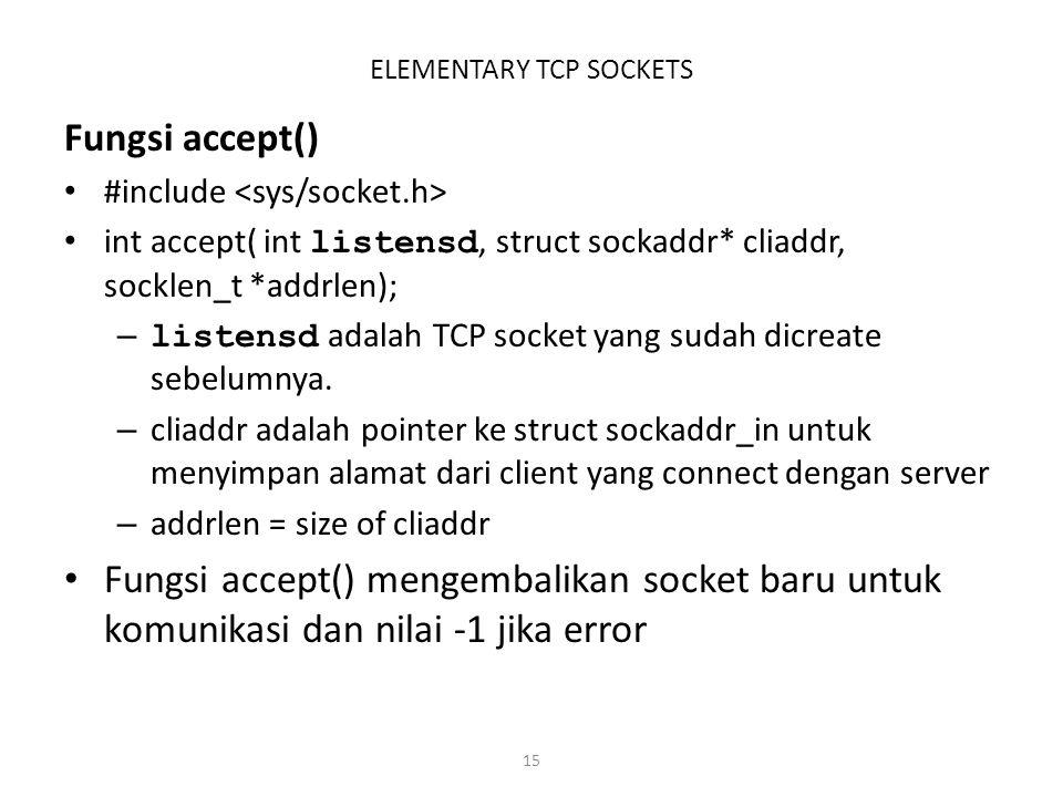 ELEMENTARY TCP SOCKETS