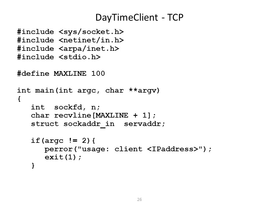 DayTimeClient - TCP #include <sys/socket.h>