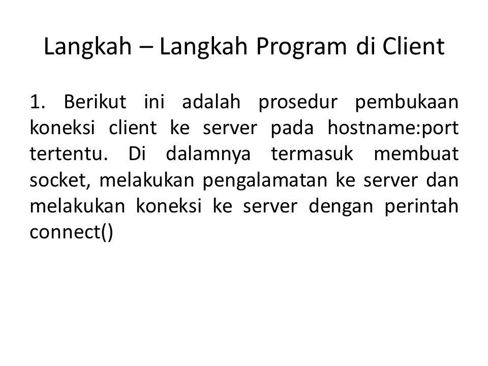 Langkah – Langkah Program di Client