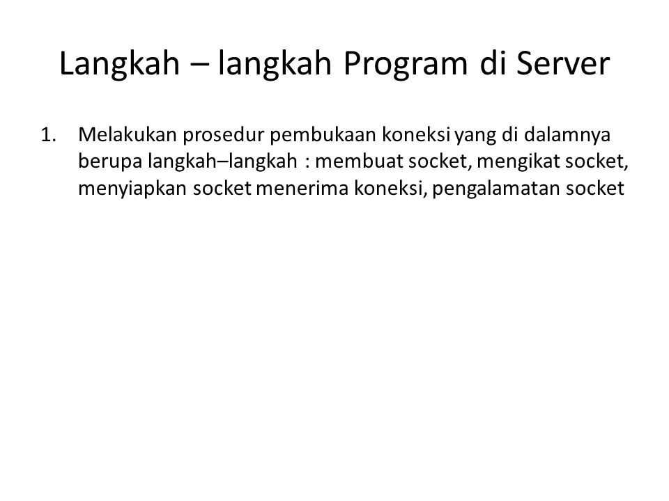 Langkah – langkah Program di Server