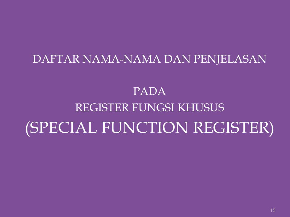 (SPECIAL FUNCTION REGISTER)