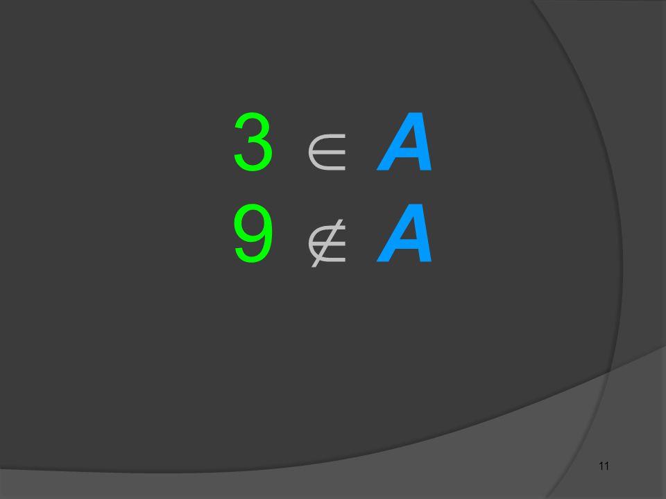 3  A 9  A 11