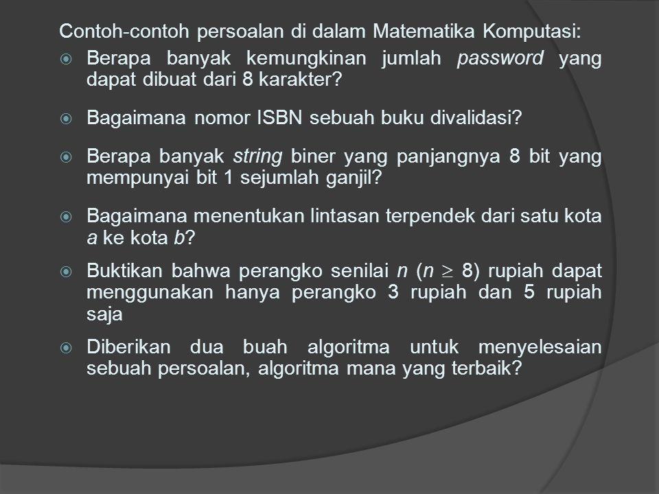 Contoh-contoh persoalan di dalam Matematika Komputasi: