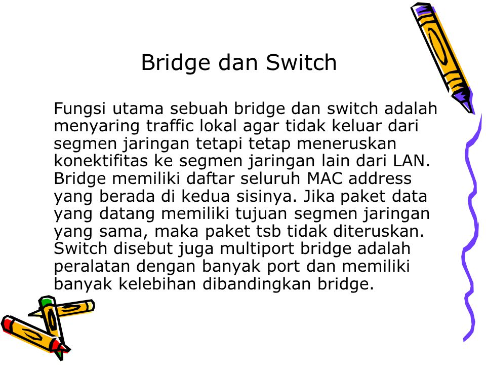Bridge dan Switch