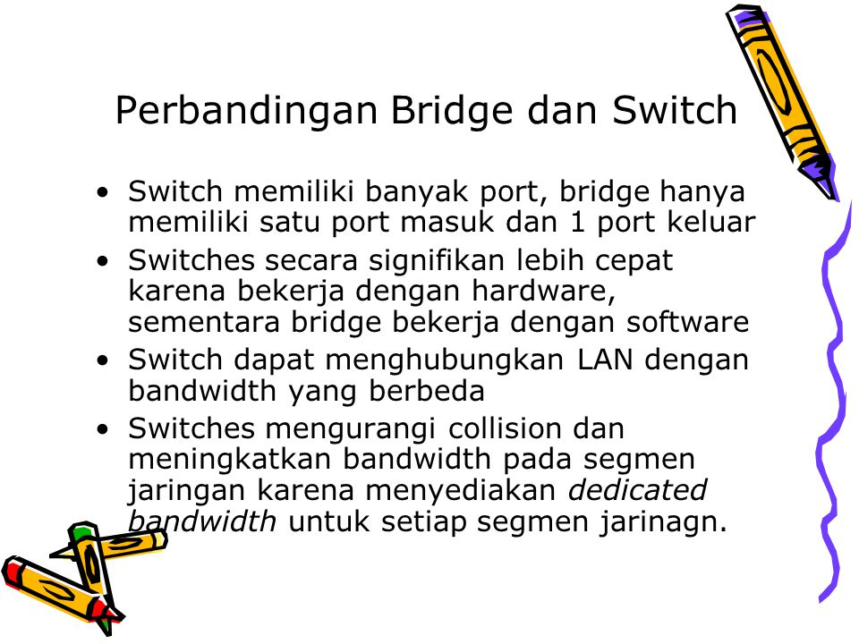 Perbandingan Bridge dan Switch