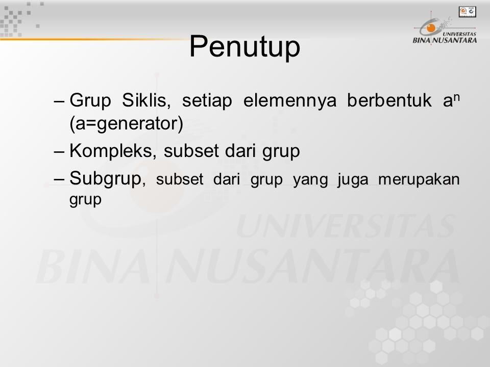 Penutup Grup Siklis, setiap elemennya berbentuk an (a=generator)