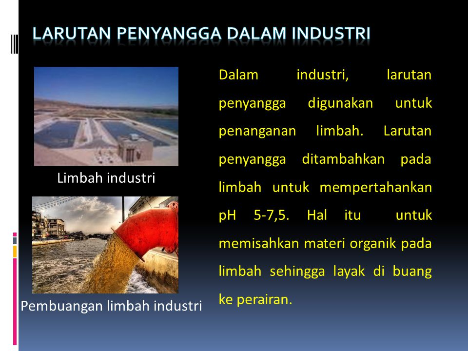 Larutan penyangga dalam industri