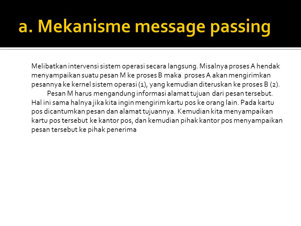 a. Mekanisme message passing