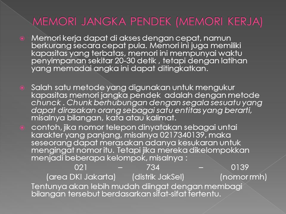MEMORI JANGKA PENDEK (MEMORI KERJA)
