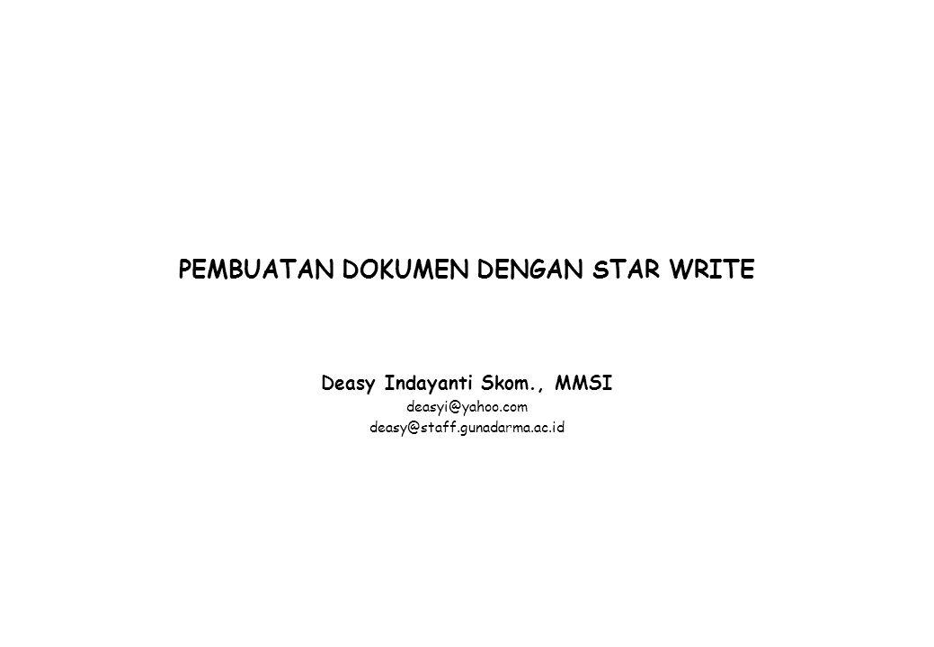 PEMBUATAN DOKUMEN DENGAN STAR WRITE