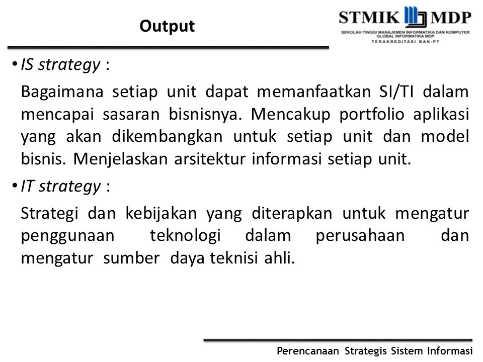 Output IS strategy :