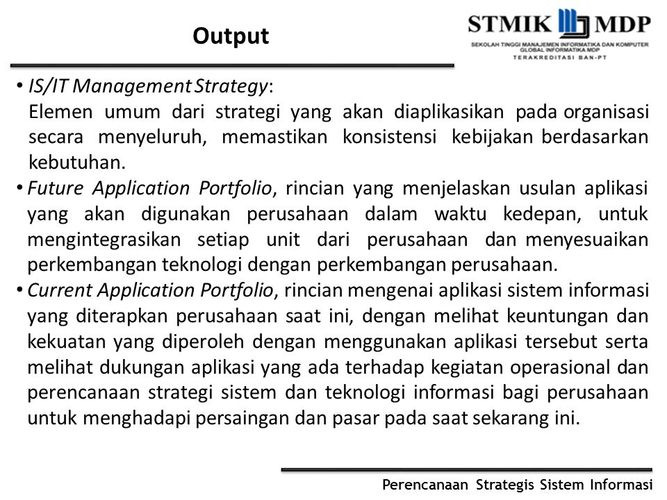 Output IS/IT Management Strategy: