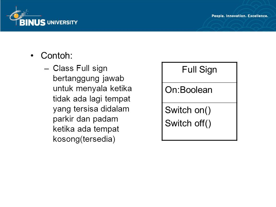 Full Sign On:Boolean Contoh: Switch on() Switch off()
