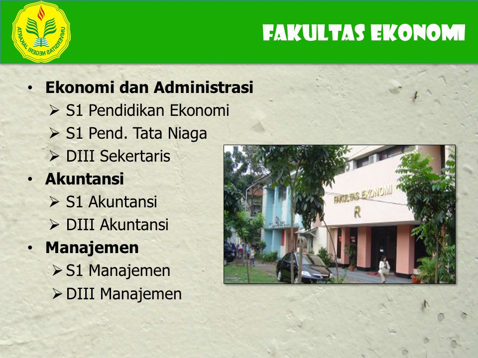 FAKULTAS eKonomi Ekonomi dan Administrasi S1 Pendidikan Ekonomi