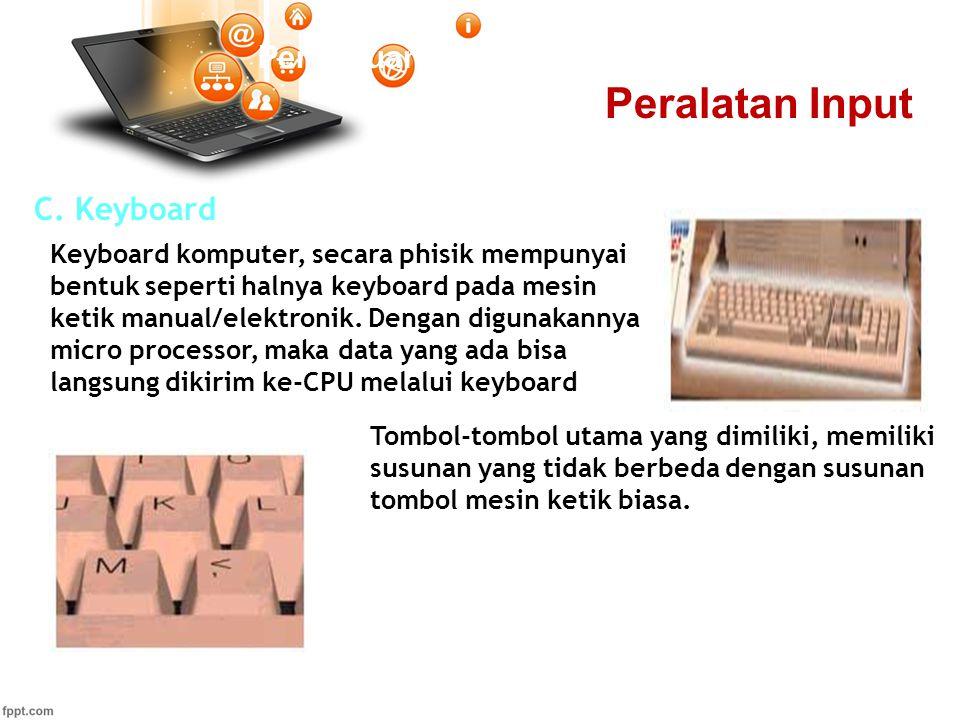 Peralatan Input Pertemuan 2 C. Keyboard