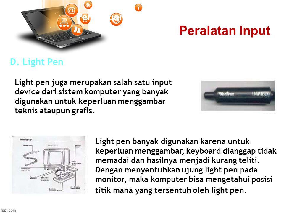 Peralatan Input Pertemuan 2 D. Light Pen