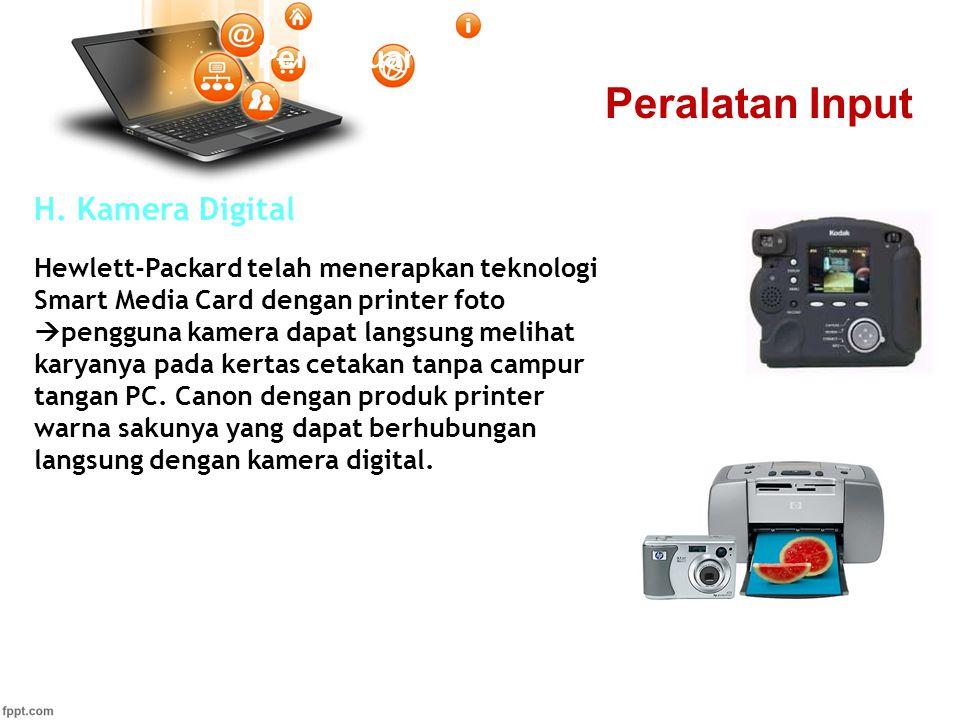 Peralatan Input Pertemuan 2 H. Kamera Digital