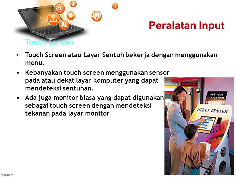 Peralatan Input Pertemuan 2 Touch Screen