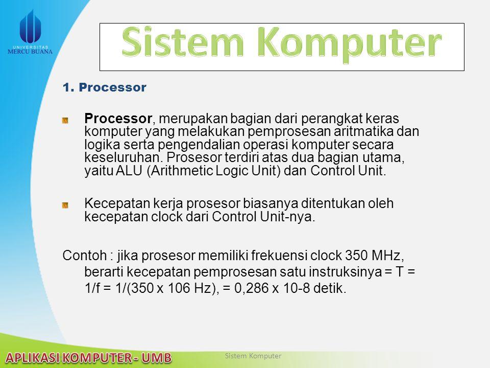 Sistem Komputer 1. Processor.