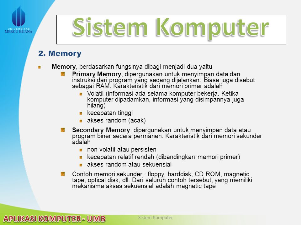 Sistem Komputer 2. Memory