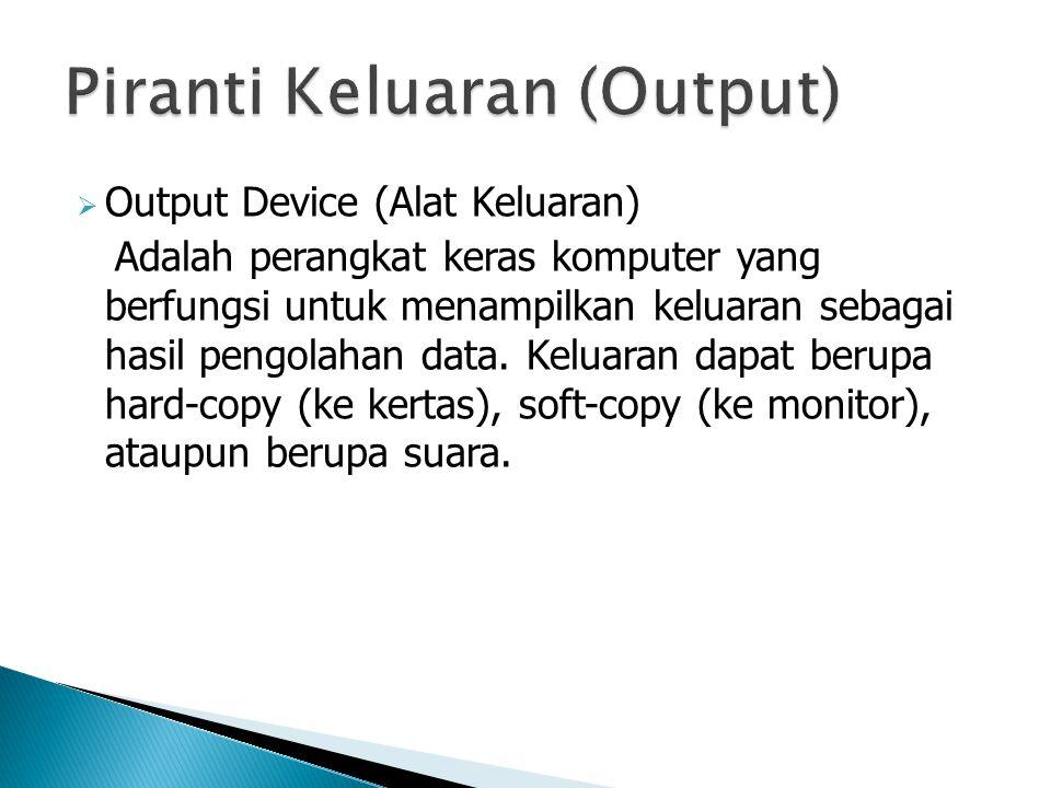 Piranti Keluaran (Output)