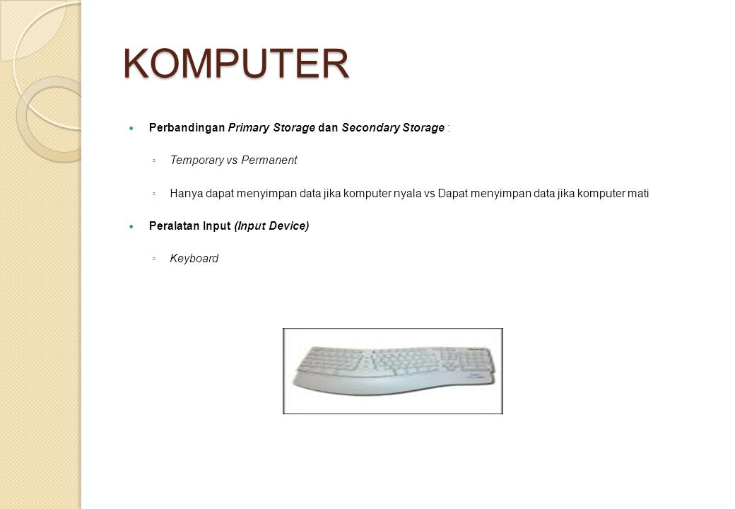 KOMPUTER Perbandingan Primary Storage dan Secondary Storage :