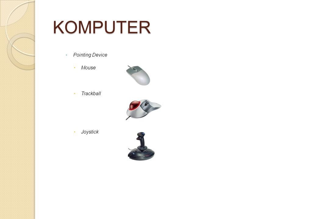 KOMPUTER Pointing Device Mouse Trackball Joystick