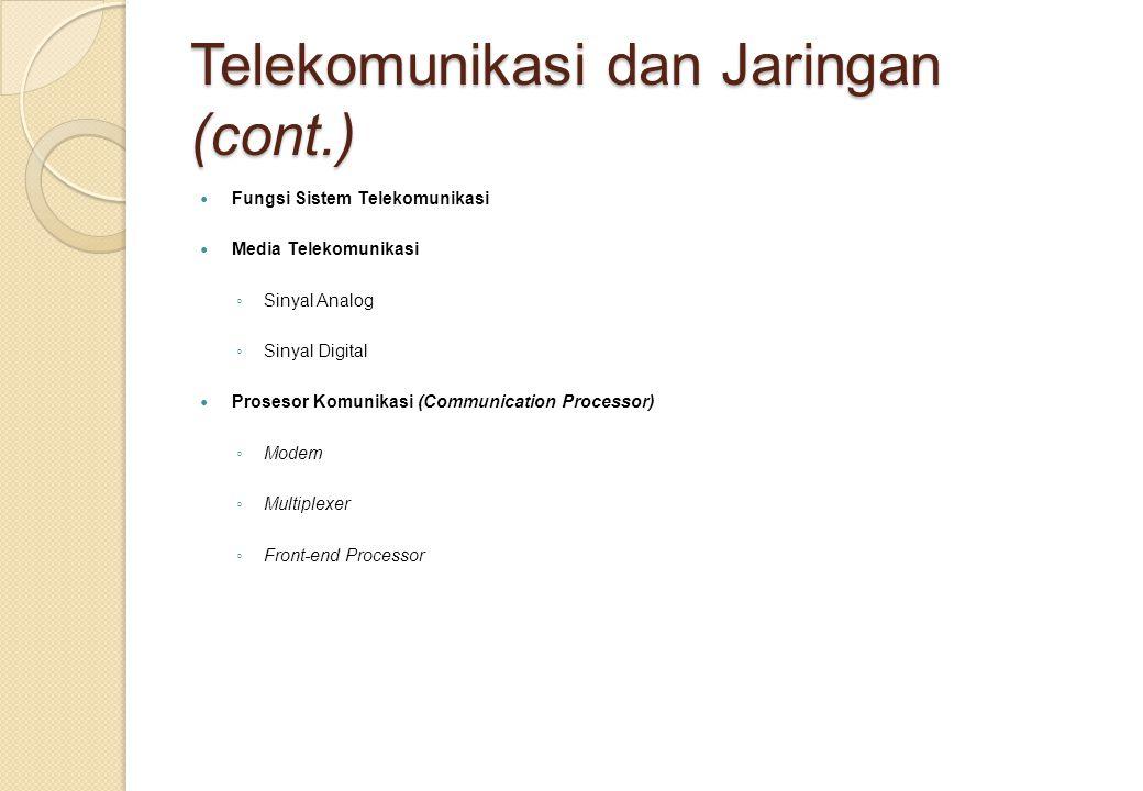 Telekomunikasi dan Jaringan (cont.)