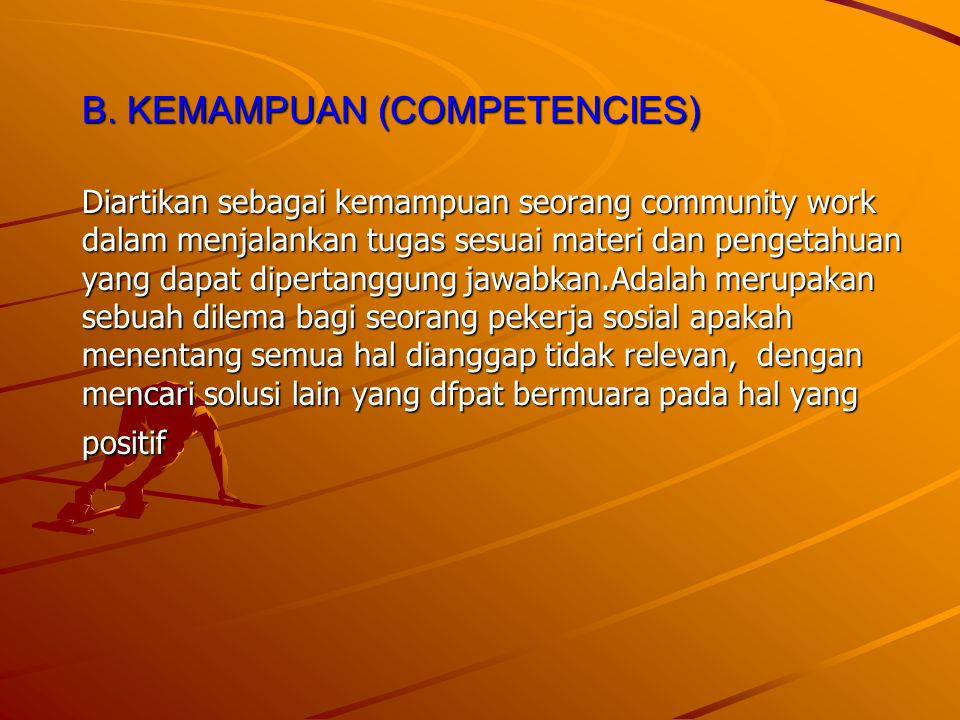 B. KEMAMPUAN (COMPETENCIES)