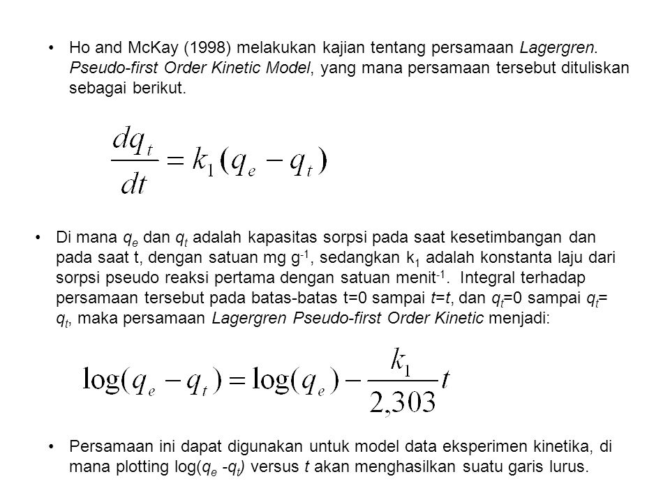 Ho and McKay (1998) melakukan kajian tentang persamaan Lagergren