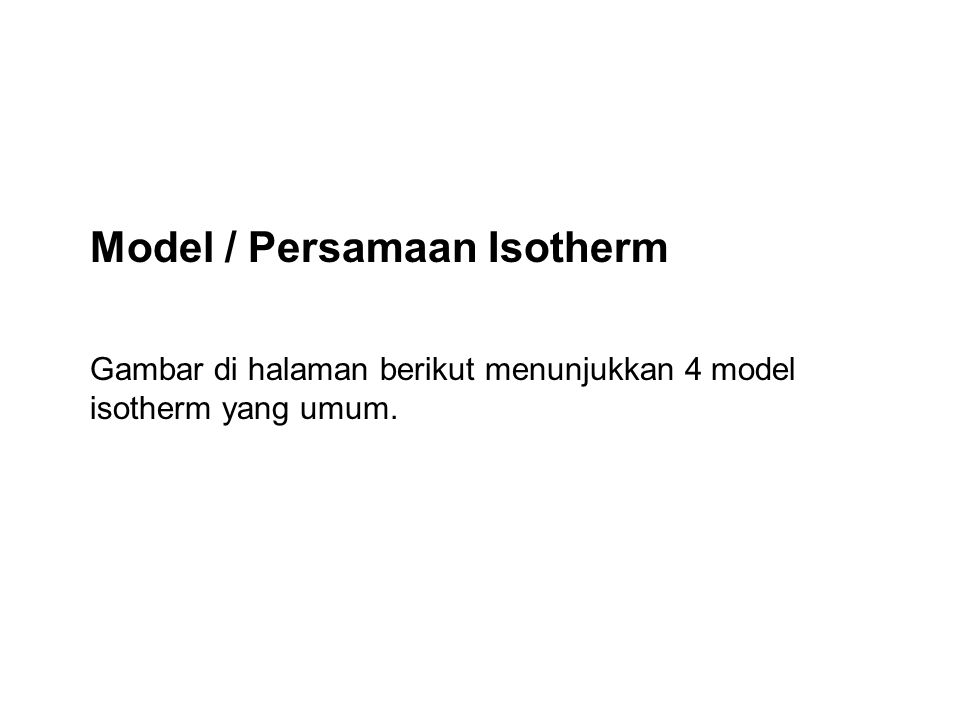 Model / Persamaan Isotherm