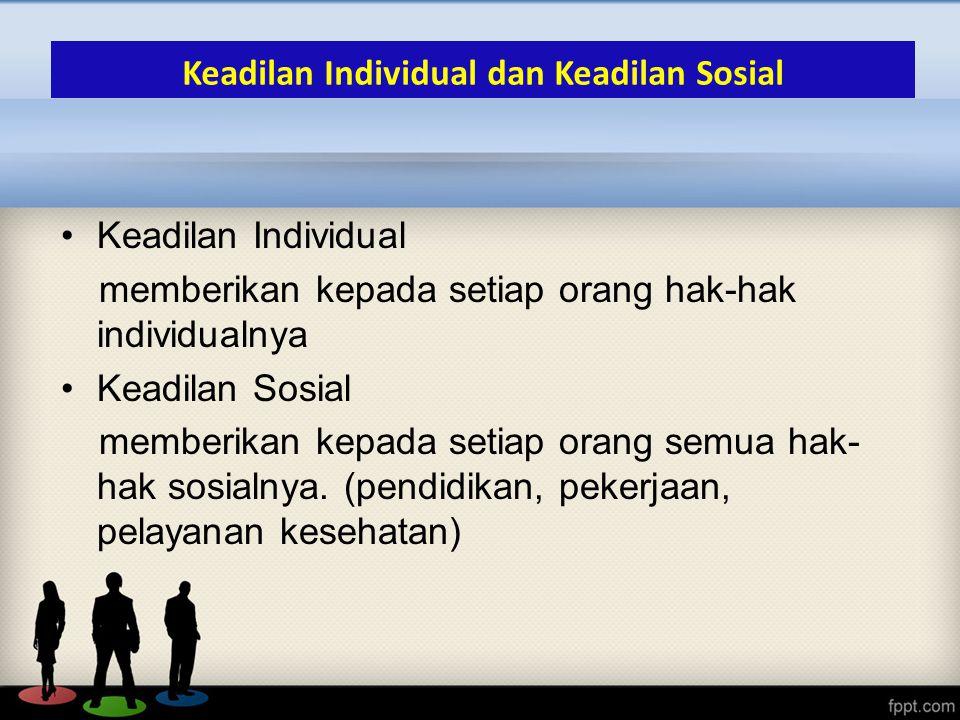 Keadilan Individual dan Keadilan Sosial